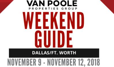 11.9.18 – 11.12.18 Dallas Ft. Worth Weekend Guide