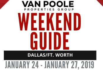 1.24.19 – 1.27.19 Dallas Ft. Worth Weekend Guide
