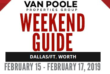 2.15.19 – 2.17.19  Dallas Ft. Worth Weekend Guide