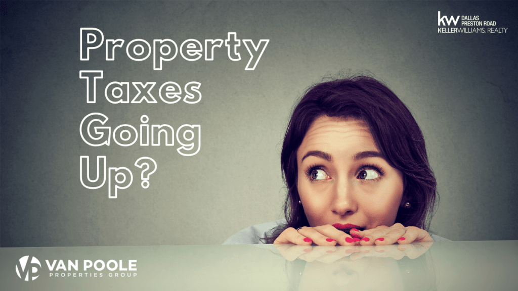 Property Taxes Going Up?