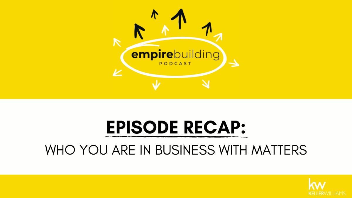 Empire Building Episode Recap: Who You are in Business with Matters