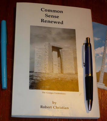 Robert Christian elaborates upon his Georgia Guidestones messages in his book Common Sense Renewed