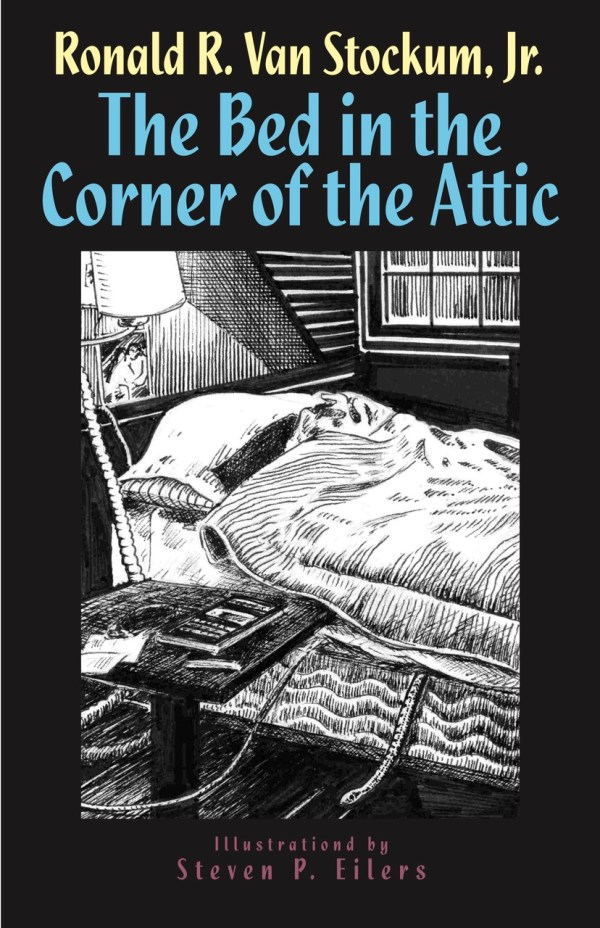 The Bed in the Corner of the Attic Book Cover