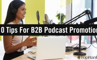 10 Tips To Turn Your B2B Podcast Promotions Up To 11