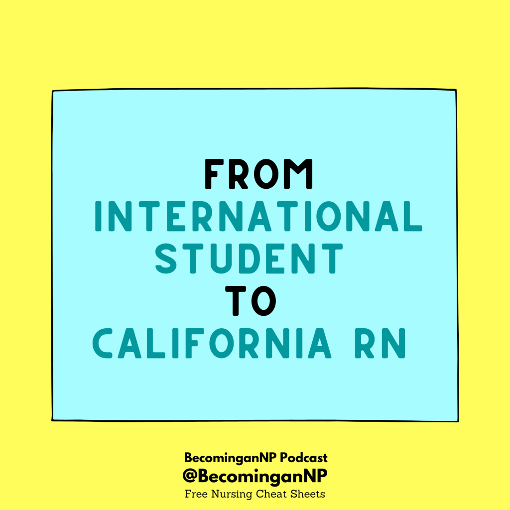 From International Student to California RN