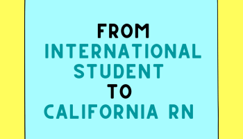 From International Student to California BRN