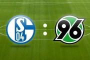 Soi kèo Schalke 04 vs Hannover 96 lúc 00h00 ngày 22/01 vòng 19 Bundesliga