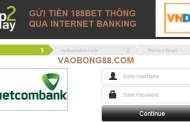 Hướng dẫn gửi tiền 188bet nhanh chóng và đơn giản nhất