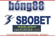 Tài khoản bong88 - tài khoản sbobet - Tổng hợp tài khoản dùng thử