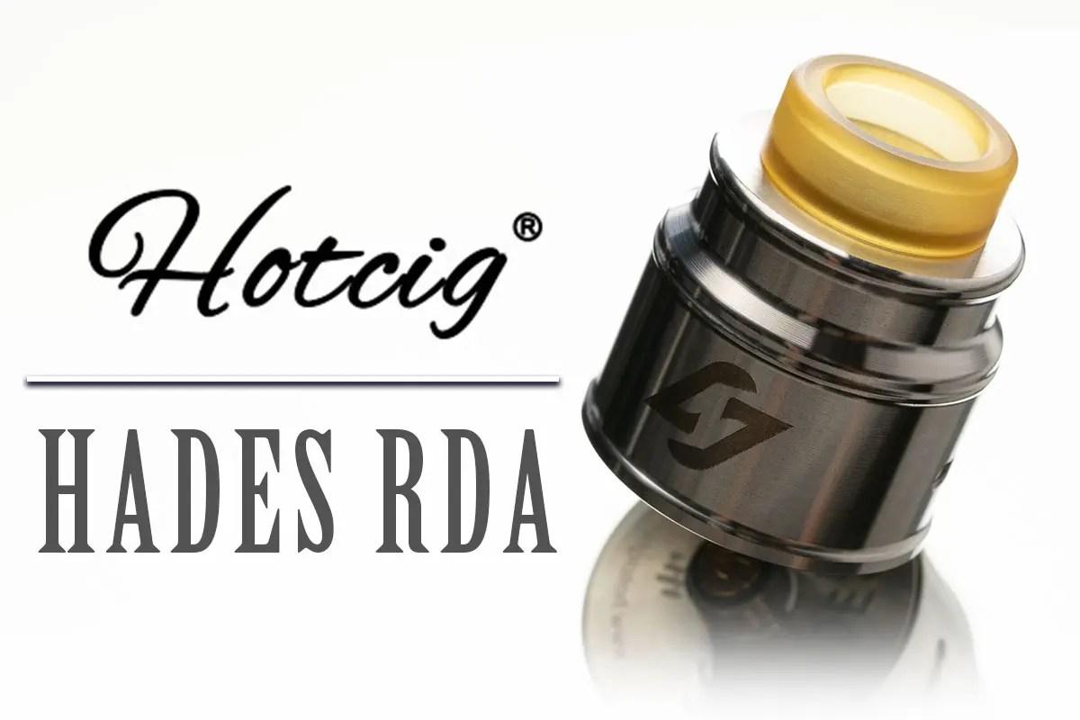 【Hotcig Hades 24mm RDA】「ホットシグ ハデス」アトマイザーレビュー