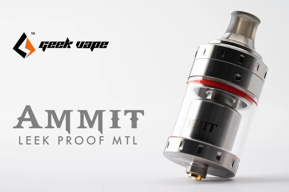 Geek Vape AMMIT MTL RTAレビュー
