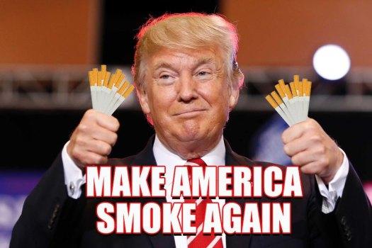 make american smoke again