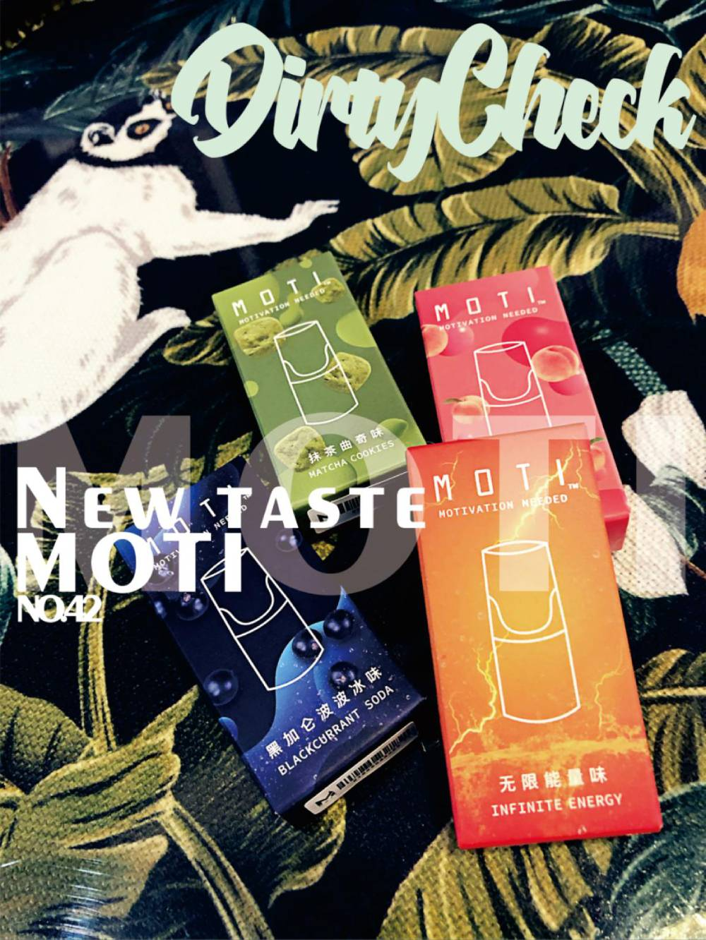 MOTI vape new flavors review- DirtyCheck No.42