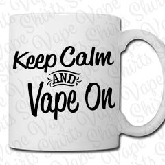 Keep Calm and Vape On - Kaffeebecher