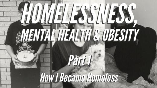 How I Became Homeless