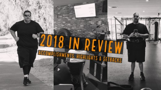 2018 in Review - Accomplishments, Highlights & Setbacks