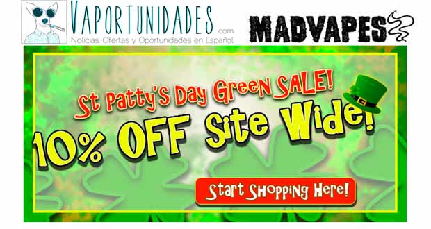oferta desceunto madvapes st patty san patricio