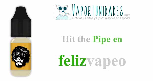 HIT-THE-PIPE-felizvapeo