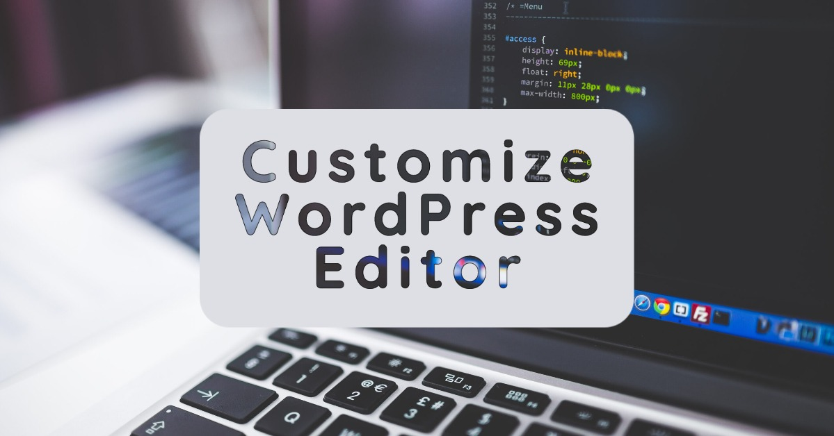 Customize WordPress Editor 1