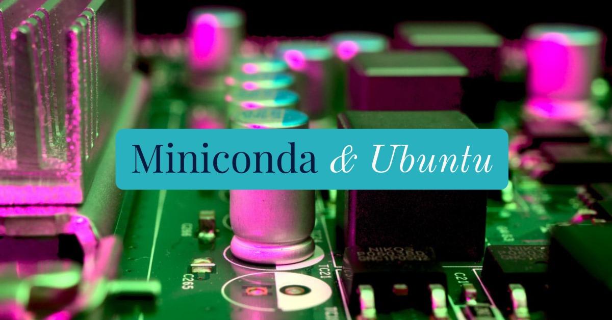 Miniconda Ubuntu