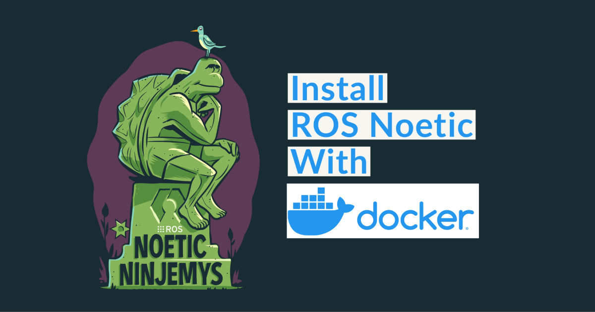 How to Install ROS Noetic with Docker 1