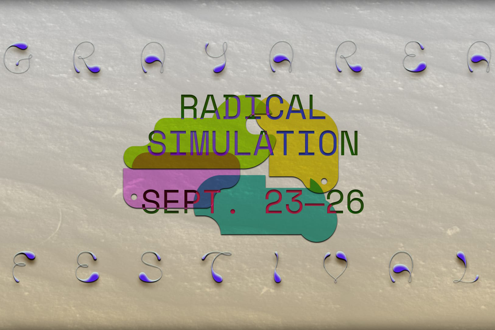 The event flyer for Radical Simulation at Gray Room