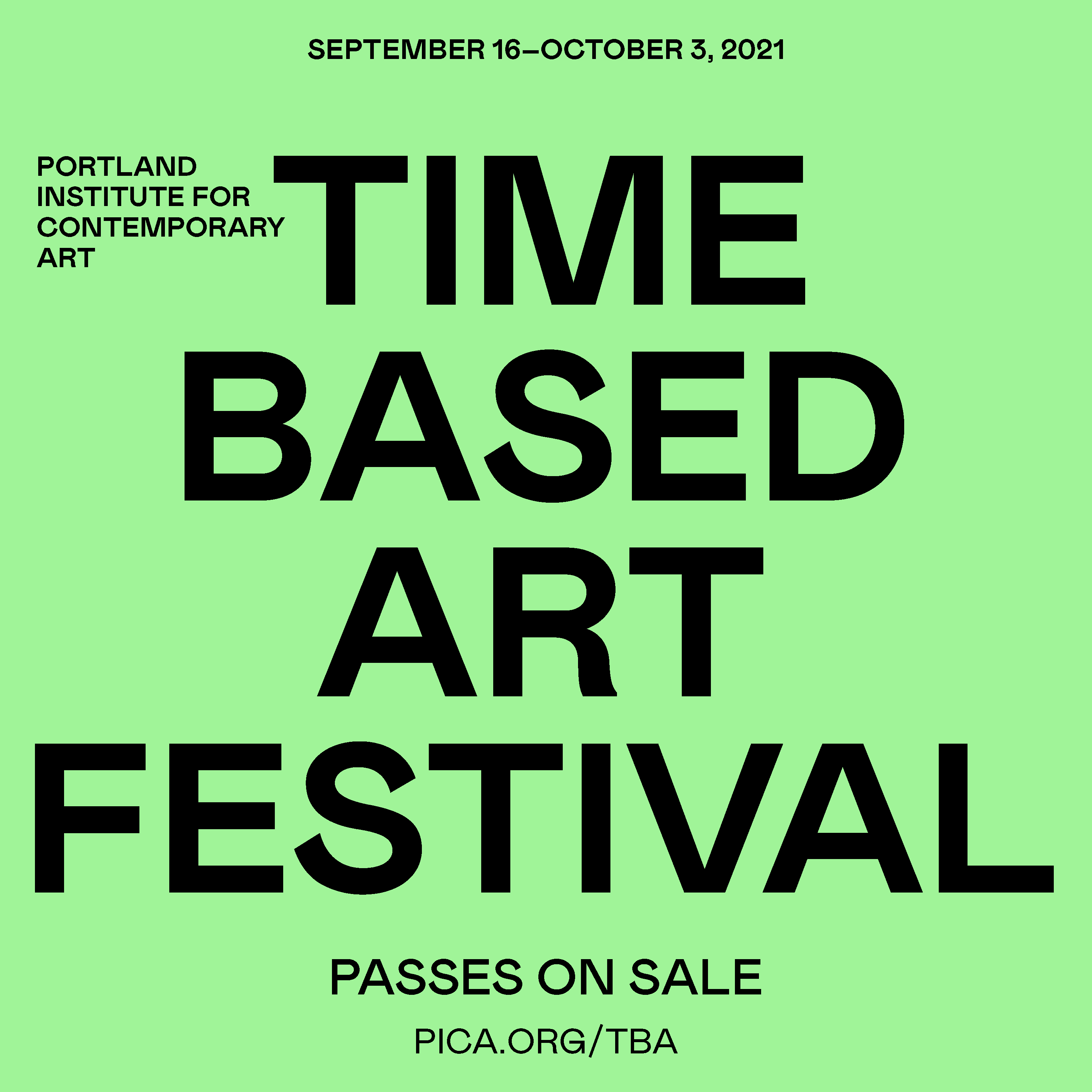 """The words """"TIME BASED ART FESTIVAL"""" in bold, centered against a green background. Various information about the show above and below."""