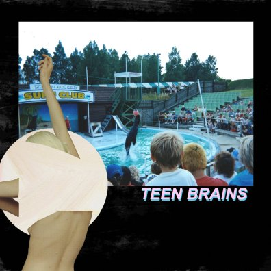 Teen Brains - s/t