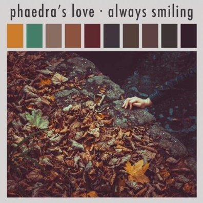 Phaedra's Love - Always Smiling cover