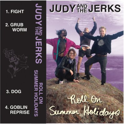 Judy and the Jerks - Roll On Summer Holidays