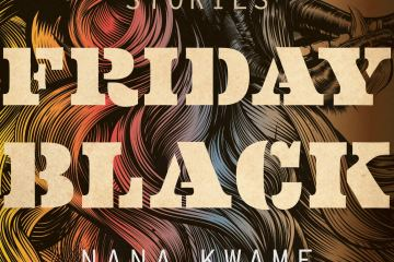 nana kwame adjei-brenyah friday black