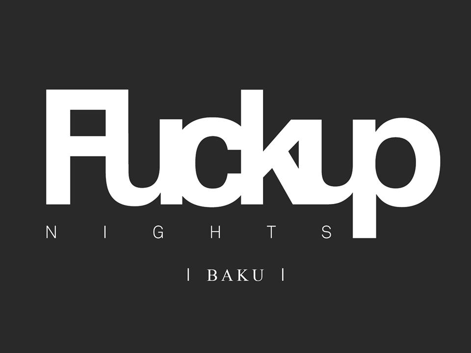 Fuckup Nights – Bakı tədbiri başlayır
