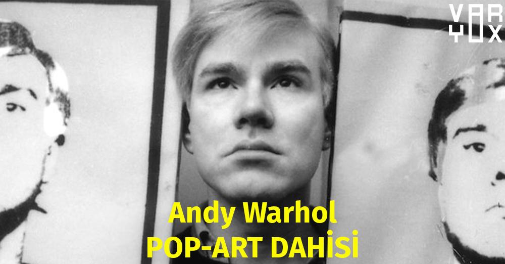 Andy Warhol – Pop-art dahisi