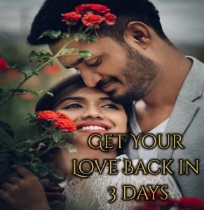 3 Din Me Khoya Hua Pyaar Pane Ka Totka Get My Love Back