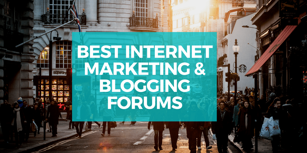 Top 10 Best Internet Marketing & Blogging Forums