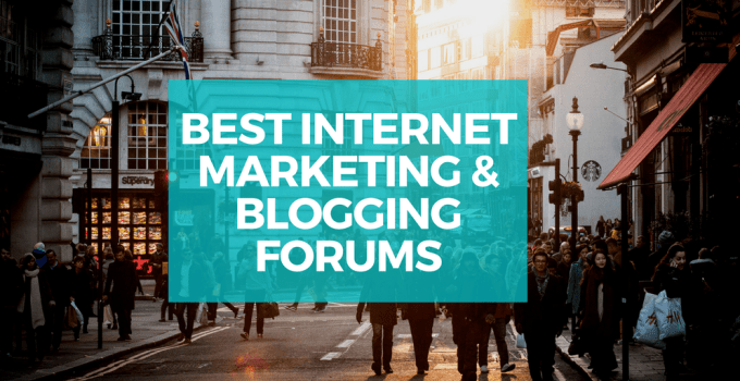 Best Internet Marketing & Blogging Forums