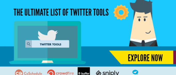 Ultimate List of Twitter tools for driving conversions and Content Marketing