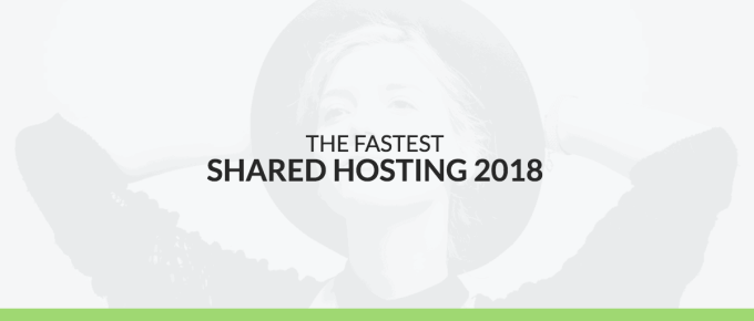 [Updated] Best Shared Web Hosting Companies of 2018
