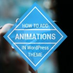 How to Add Appear Animations in your WordPress theme