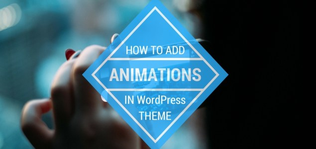 how to add animations in wordpress theme