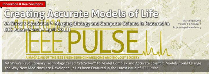 VA Shiva Ayyadurai's CytoSolve™ Featured In IEEE Pulse