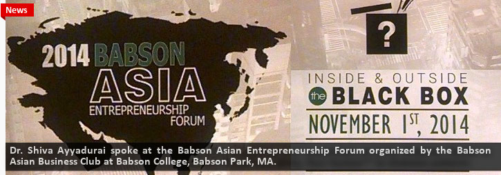 Dr. V.A. Shiva Ayyadurai The Inventor Of Email™ And Systems Scientist Inside & Outside The Black Box 2014 Babson Asia Entrepreneurship Forum