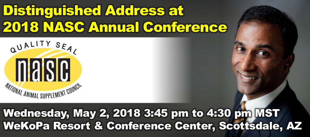 Distinguished Address At 2018 National Animal Supplement Council (NASC) Annual Conference