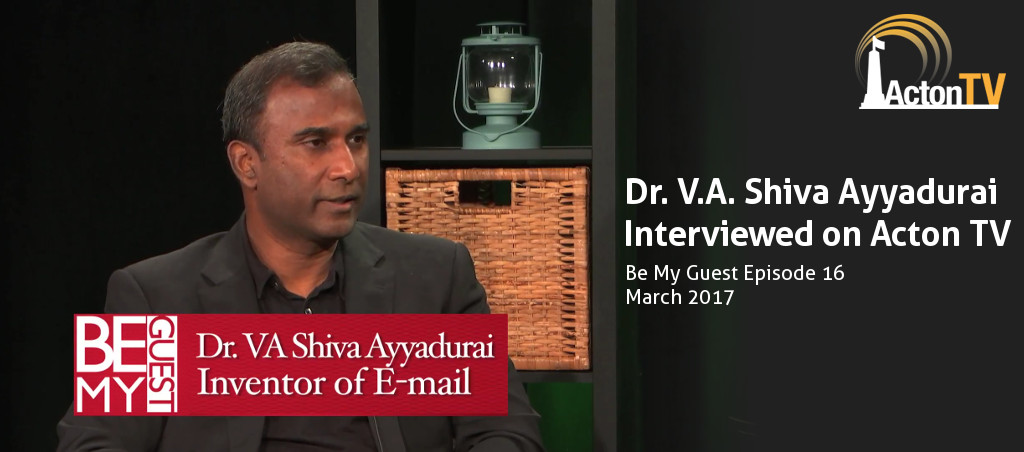 Dr. V.A. Shiva Ayyadurai On Be My Guest, Acton TV