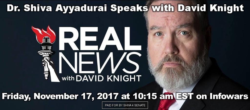 Dr. Shiva Ayyadurai Live On Real News With David Knight – November 17, 2017