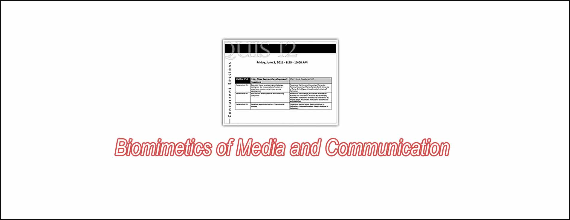 Biomimetics Of Media And Communication