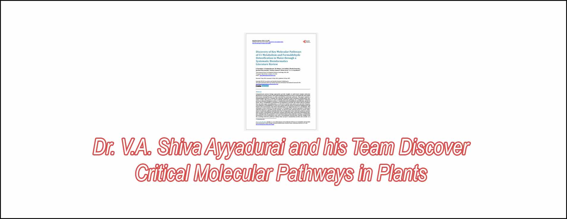 Dr. V.A. Shiva Ayyadurai And His Team Discover Critical Molecular Pathways In Plants