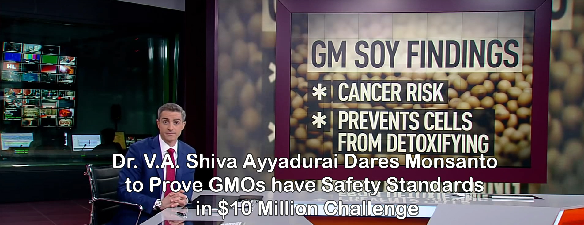Dr. V.A. Shiva Ayyadurai Dares Monsanto To Prove GMOs Have Safety Standards In $10 Million Challenge