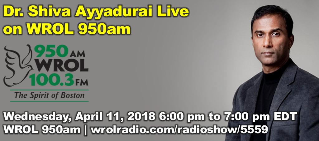 Dr. Shiva Ayyadurai Live On On WROL 950am