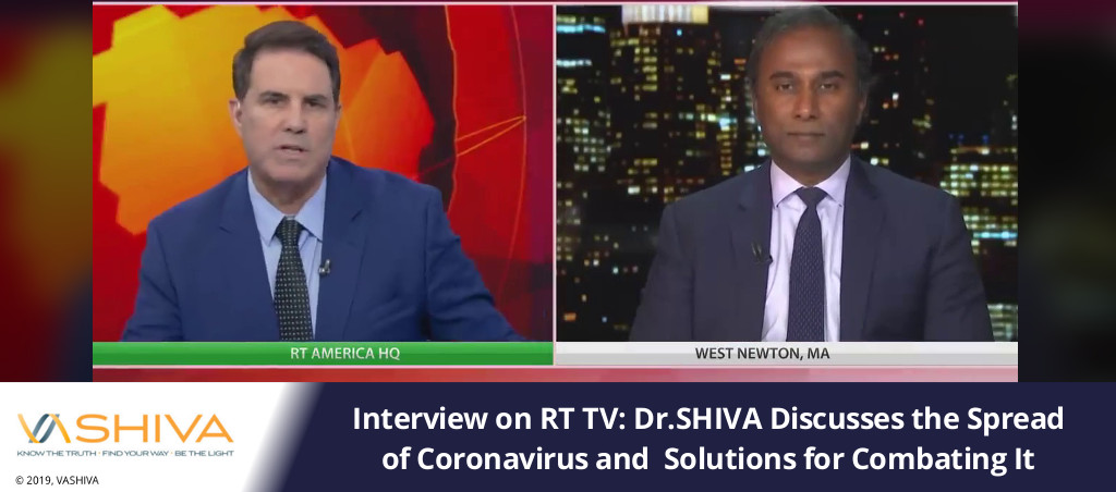Dr. SHIVA Ayyadurai Discusses The Spread Of Coronavirus And Solutions For Combating It